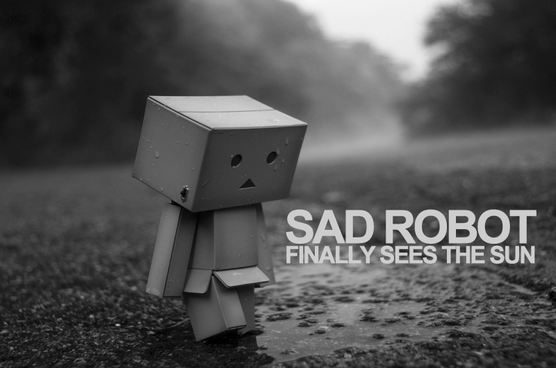 Malan Darras - Sad Robot Finally Sees The Sun
